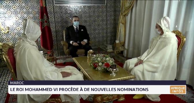 Maroc:  le Roi Mohammed VI procède à de nouvelles nominations