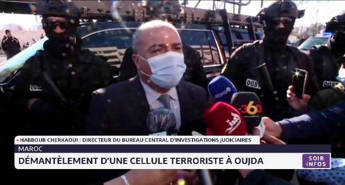 Oujda: une cellule terroriste démantelée à Oujda
