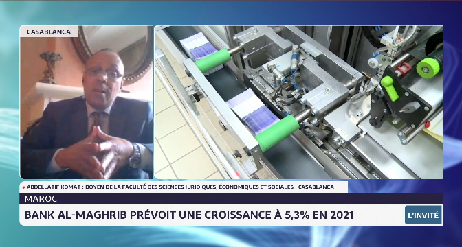 Bank Al-Maghrib prévoit une croissance à 5,3% en 2021. Analyse de Abdellatif Komat