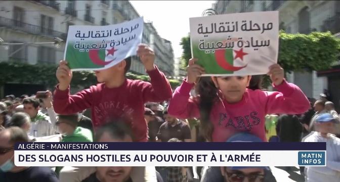 Manifestations en Algérie: des slogans hostiles au pouvoir et à l'armée