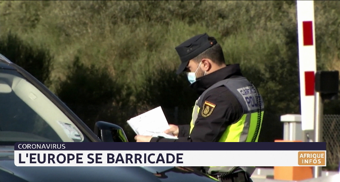 Coronavirus: L'Europe se barricade