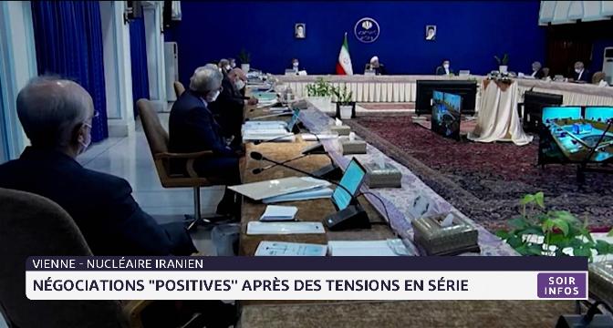 """Nucléaire iranien: négociations """"positives"""" après des tensions en série"""