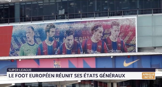 Super League: le foot européen réunit ses états généraux