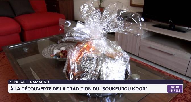 """Sénégal: à la découverte de la tradition du """"Soukeurou Koor"""""""