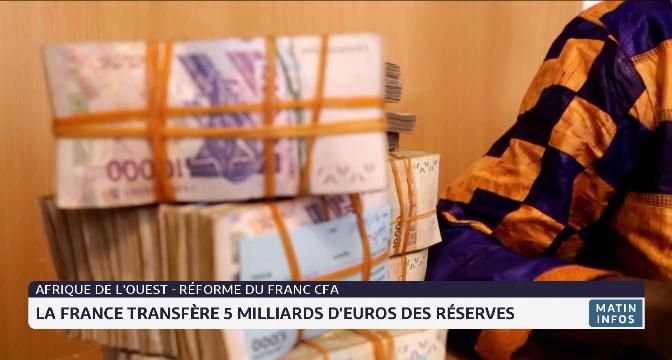 Réforme du Franc CFA: la France transfère 5 milliards d'euros des réserves