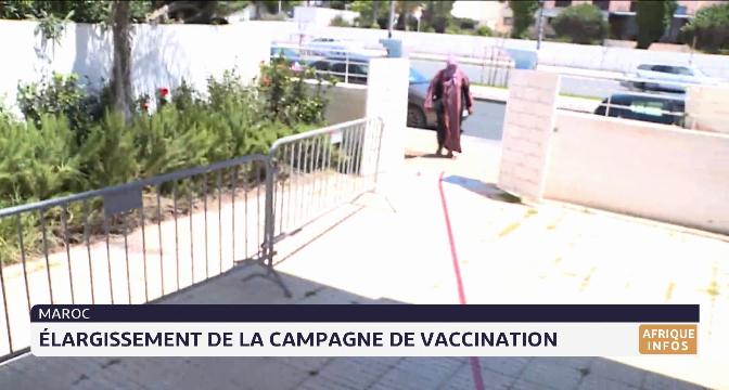 Maroc: élargissement de la campagne de vaccination anti-Covid
