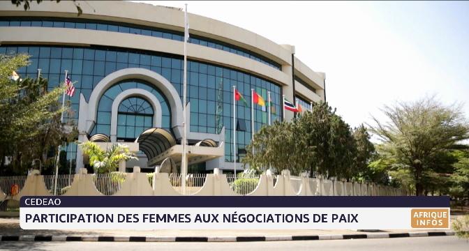 CEDEAO: participation des femmes aux négociations de paix