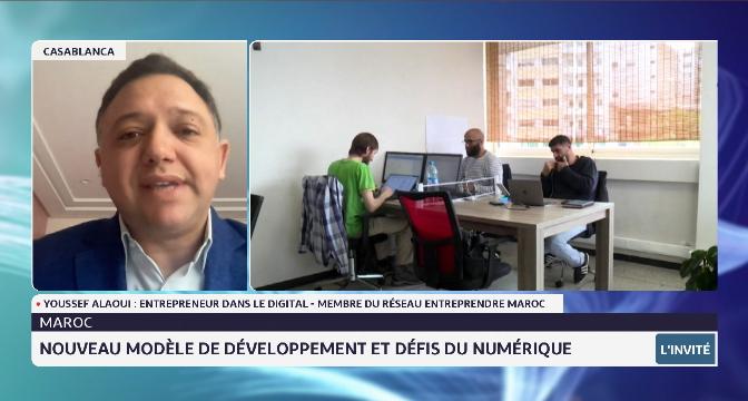 Nouveau modèle de développement et défis du numérique avec Youssef Alaoui