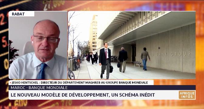 Le nouveau modèle de développement, un schéma inédit selon Jesko Hentschel du groupe Banque mondiale