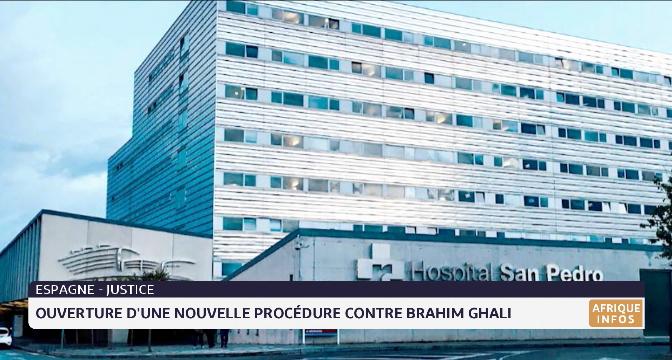 Espagne: ouverture d'une nouvelle procédure contre le dénommé Brahim Ghali