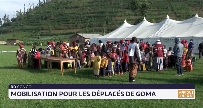 RDC: mobilisation pour les déplacés de Goma