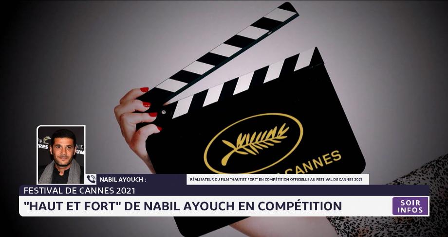"""Festival de Cannes 2021: """"Haut et fort"""" de Nabil Ayouch en compétition"""