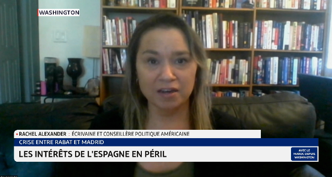 Crise Maroc-Espagne: décryptage de Rachel Alexander
