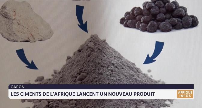 Gabon: les ciment de l'Afrique lancent un nouveau produit
