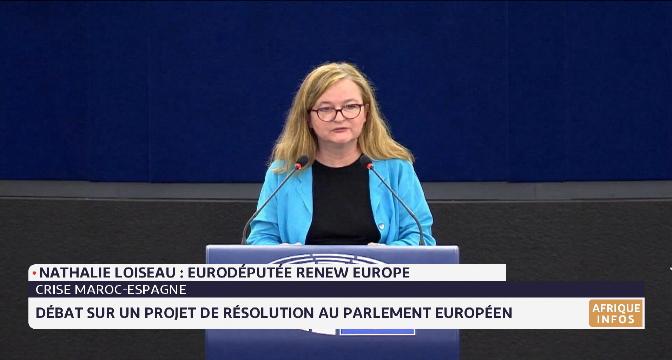 Crise Maroc-Espagne: débat sur un projet de résolution au Parlement européen