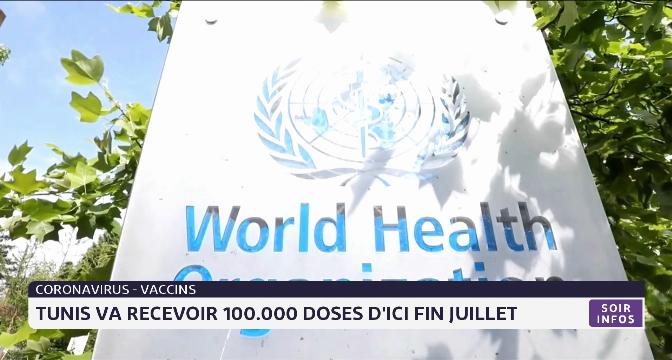 Covid-19 : Tunis va recevoir 100.000 doses de vaccins d'ici fin juillet