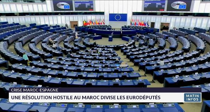 Crise Maroc- Espagne: une résolution hostile au Maroc divise les eurodéputés