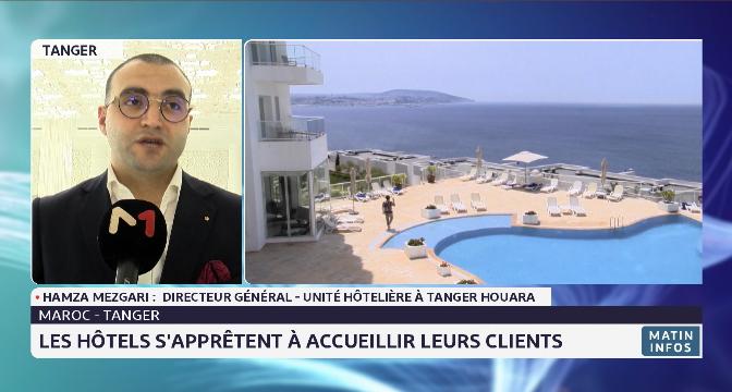 Maroc-Tanger: les hôtels s'apprêtent à accueillir leurs clients