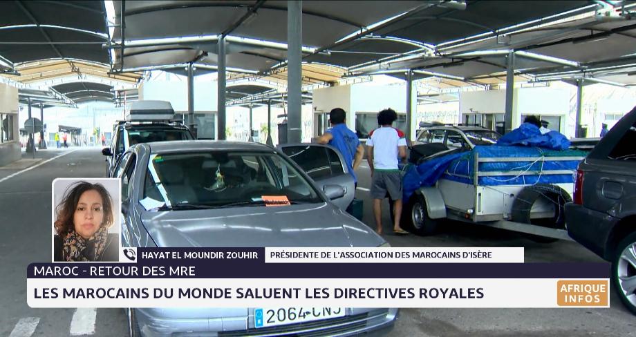 Retour des MRE: les Marocains du monde saluent les directives royales. Témoignage Hayat El Moundir Zouhir