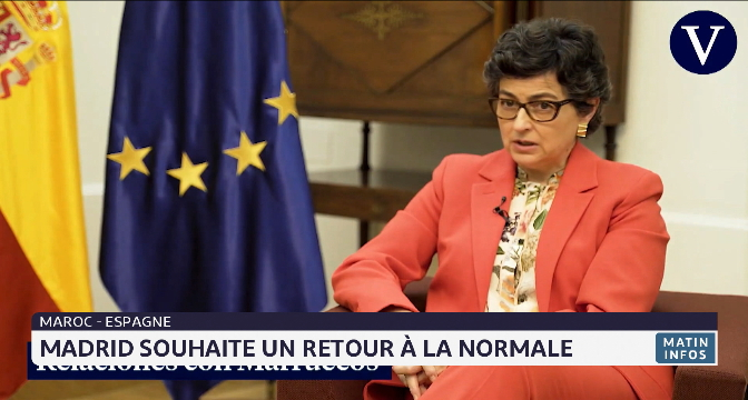 Maroc- Espagne: Madrid souhaite un retour à la normale