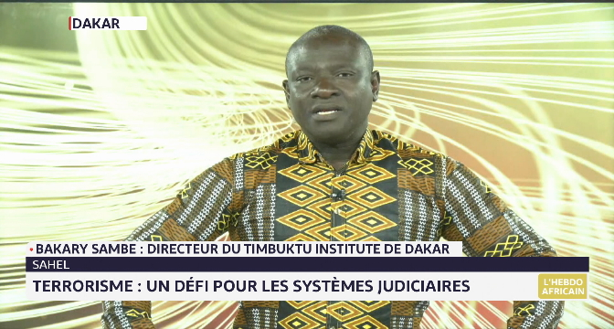 L'hebdo africain: terrorisme au Sahel, un défi pour les systèmes judiciaires