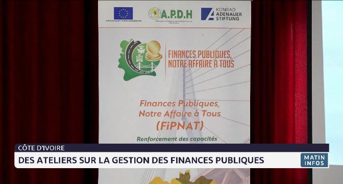 Côte d'Ivoire: des ateliers sur la gestion des finances publiques
