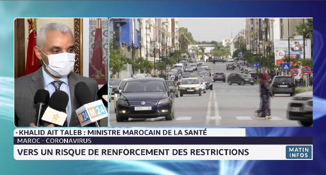 Pandémie au Maroc: vers un risque de renforcement des restrictions