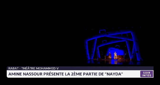 """Amine Nassour présente la 2ème partie de """"Nayda"""""""