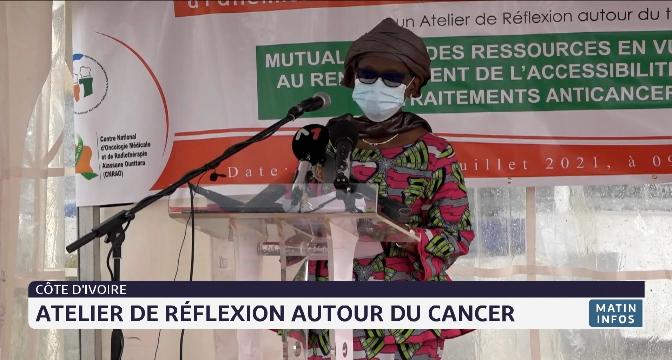 Côte d'Ivoire: atelier de réflexion autour du cancer