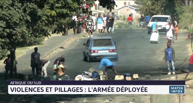 Violences et pillages en Afrique du sud: l'armée déployée