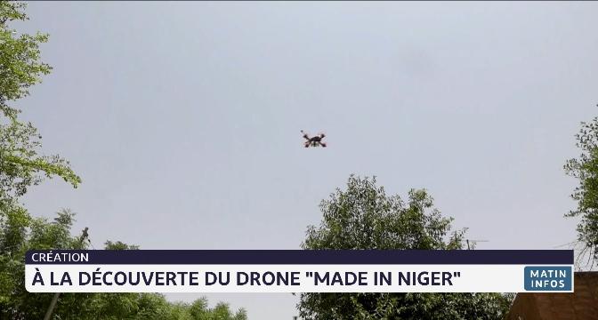 """Création: à la découverte du drone """"made in Niger"""""""