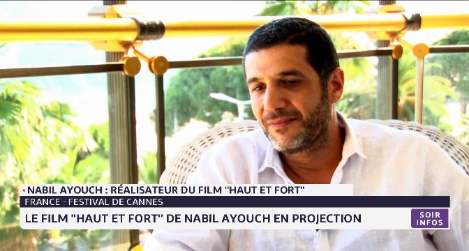 """Festival de Cannes: le film """"Haut et fort"""" de Nabil Ayouch en projection"""