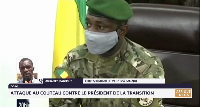 Mali: attaque au couteau contre le président de la transition. Les détails avec Mohamed Dagnoko