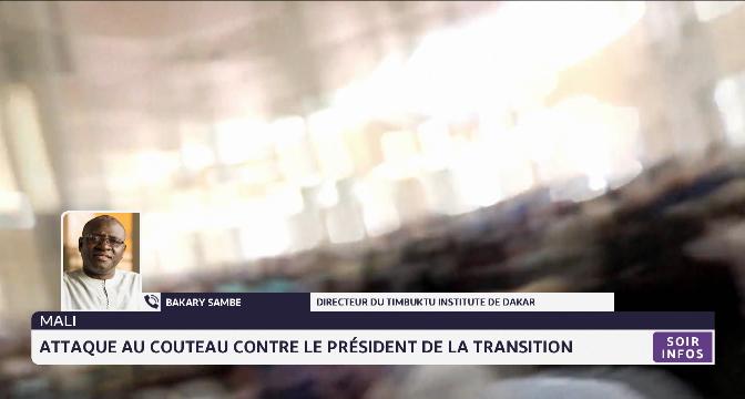 Attaque contre le président de transition malien. Analyse Bakary Sambe
