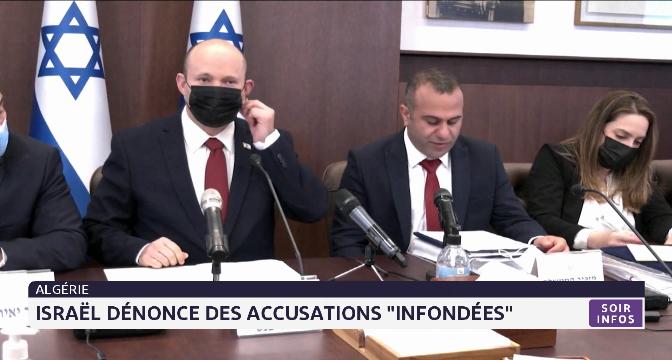 """Maroc-Algérie: Israël dénonce des """"accusations infondées"""" d'Alger"""