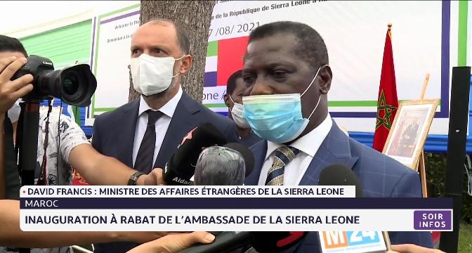 Inauguration à Rabat de l'ambassade de la Sierra Leone: la déclaration du MAE dela Sierra Leone