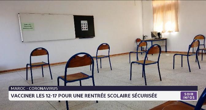 Maroc-Coronavirus: vacciner les 12-17 ans pour une rentrée scolaire sécurisée