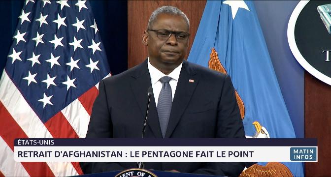 Retrait américain d'Afghanistan: le Pentagone fait le point