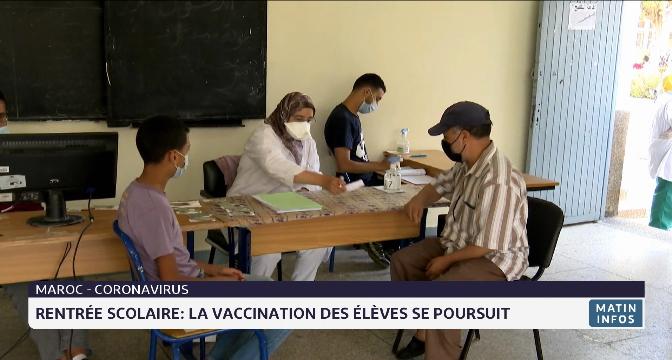 Rentrée scolaire au Maroc: la vaccination des élèves se poursuit