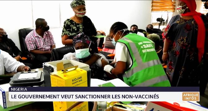 Nigeria: le gouvernement veut sanctionner les non-vaccinés