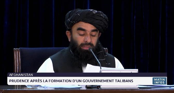 Afghanistan: prudence après la formation d'un gouvernement talibans