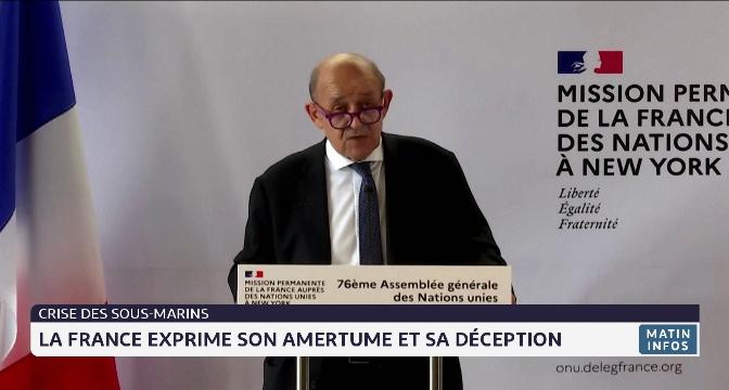 Crise des sous marins: la France exprime son amertume et sa déception