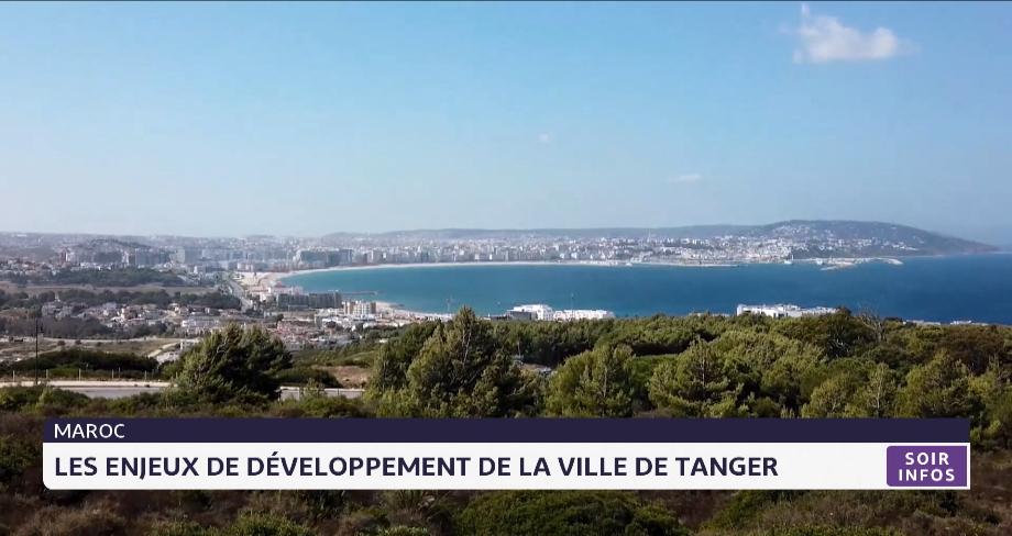 Les enjeux de développement de la ville de Tanger