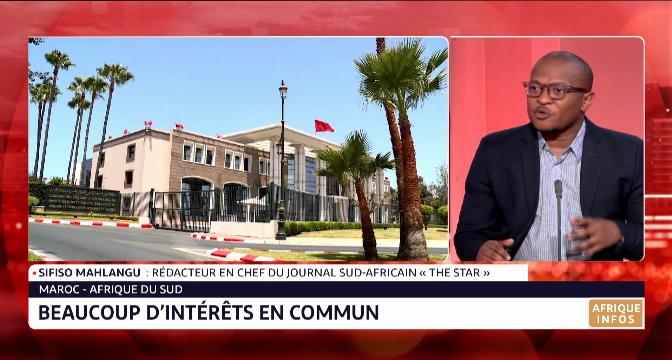 Quelle évolution des relations diplomatiques entre le Maroc et l'Afrique du Sud ? Le point avec Sifiso Mahlangu