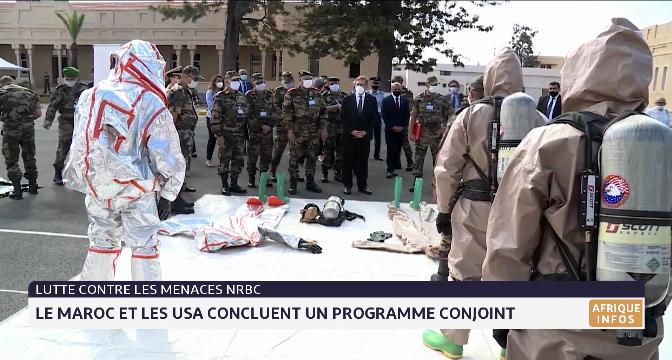 Lutte contre les menaces NRBC: le Maroc et les USA concluent un programme conjoint