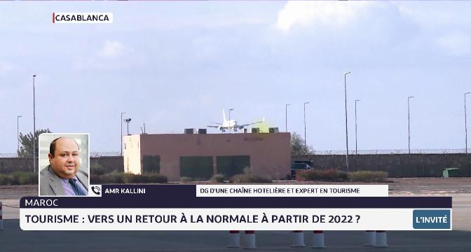 Tourisme au Maroc: vers un retour à la normale en 2022 ?