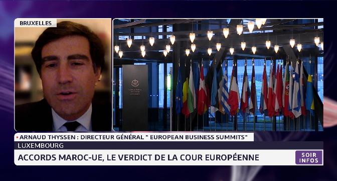 Accord Maroc-UE, le verdict de la cour européenne décortiquée par Arnaud Thyssen