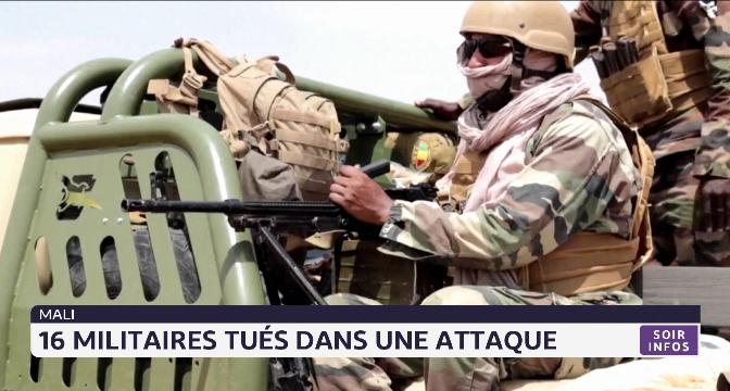 Mali: 16 militaires tués dans une attaque