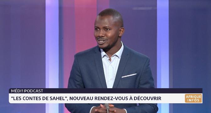 """Medi1 Podcast: """"les contes de Sahel"""", nouveau rendez-vous à découvrir"""