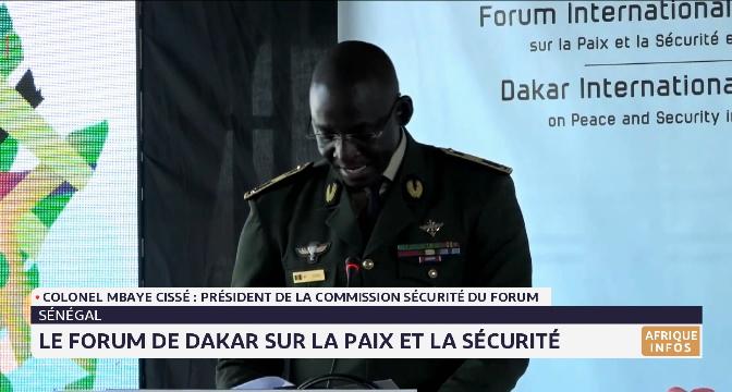Dakar s'apprête à accueillir le 7ème forum de la Paix et de la Sécurité